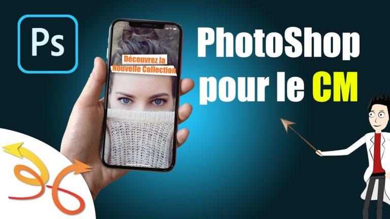 Read more about the article PhotoShop pour le Community Manager