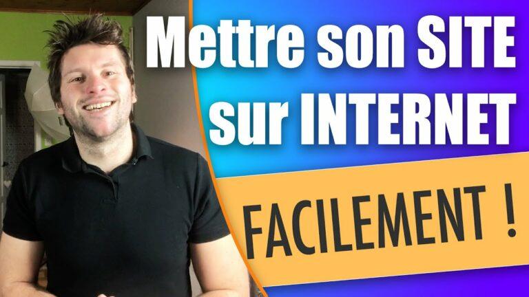 Read more about the article Comment mettre son site en ligne sur Internet