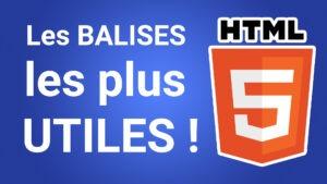 Read more about the article Liste des balises HTML : les balises html expliquées en vidéo