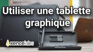 Read more about the article Comment utiliser une tablette graphique : tutoriel pour débutant